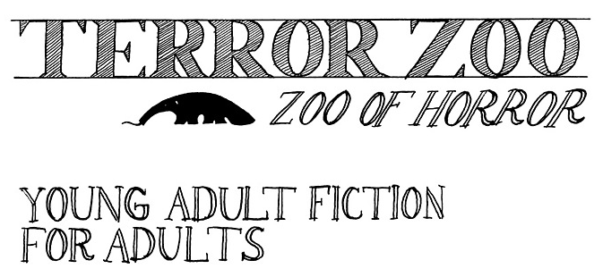TerrorZoo: Zoo of Horror -- Young Adult Fiction for Adults